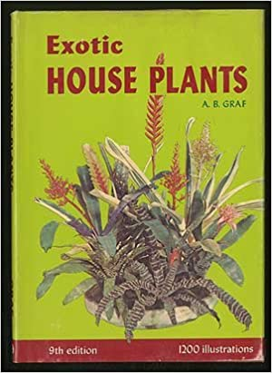 Exotic House Plants Illustrated All The Best In Indoor Plants