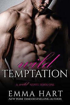 Wild Temptation (Wild, #1) by [Hart, Emma]