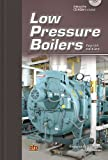 Low Pressure Boilers, Frederick M. Steingress and Daryl R. Walker, 0826943659