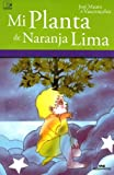 img - for Mi Planta De Naranja Lima/ My Orange Lemon Plant (Spanish Edition) book / textbook / text book