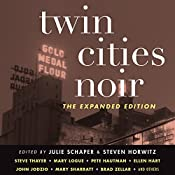 Twin Cities Noir: The Expanded Edition | Julie Schaper, Steven Horwitz