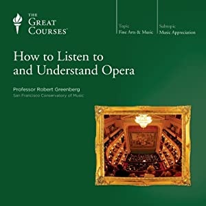How to Listen to and Understand Opera Lecture