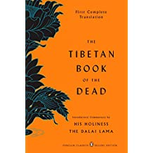 The Tibetan Book of the Dead: First Complete Translation (Penguin Classics Deluxe Edition)
