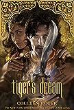 #5: Tiger's Dream (Tiger's Curse Book 5)