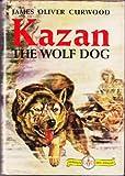 Kazan, the wolf-dog,