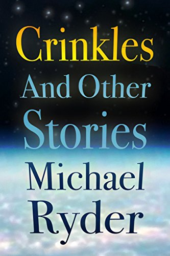 Crinkles and Other Stories