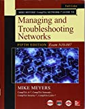 img - for Mike Meyers CompTIA Network Guide to Managing and Troubleshooting Networks Fifth Edition (Exam N10-007) book / textbook / text book