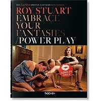 Roy Stuart. Embrace Your Fantasies