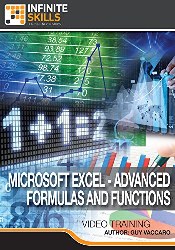 Learning Microsoft Excel - Advanced Formulas And Functions [Online Code] by Infiniteskills