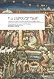 img - for Fullness of Time: Ethnohistory Selections from the Writtings of Alan R. Tippett (Missiology of Alan R. Tippett) book / textbook / text book