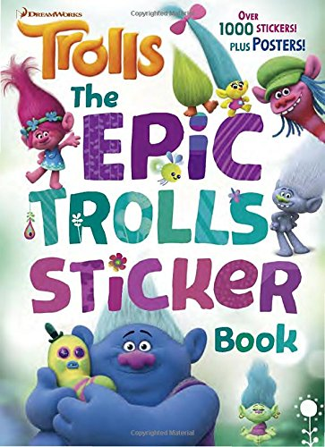 The Epic Trolls Sticker Book (DreamWorks Trolls) (Color Plus 1,000 Stickers)