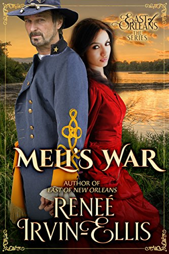 Meli's War---East of Orleans Series by [Irvin-Ellis, Renee']
