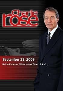 Charlie Rose - Rahm Emanuel (September 23, 2009)