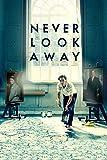 Never Look Away poster thumbnail