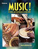 Music! Its Role and Importance In Our Lives, Student Edition
