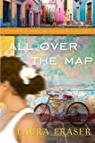 All over the Map, Laura Fraser, 0307450635