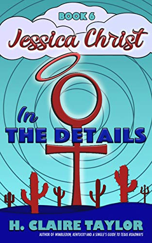 (In the Details (Jessica Christ Book 6) )