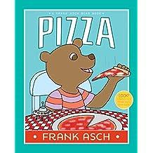 Pizza (A Frank Asch Bear Book)