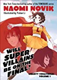 Will Supervillains Be on the Final?, Naomi Novik, 0345516567