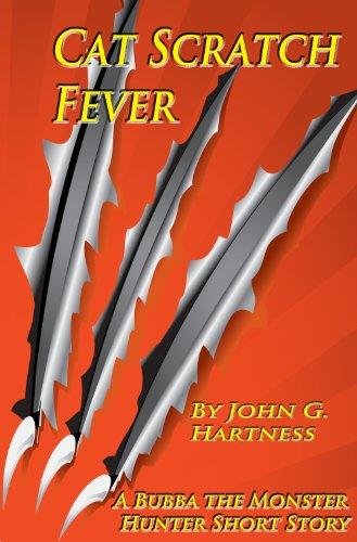 Cat Scratch Fever - A Bubba the Monster Hunter Short Story