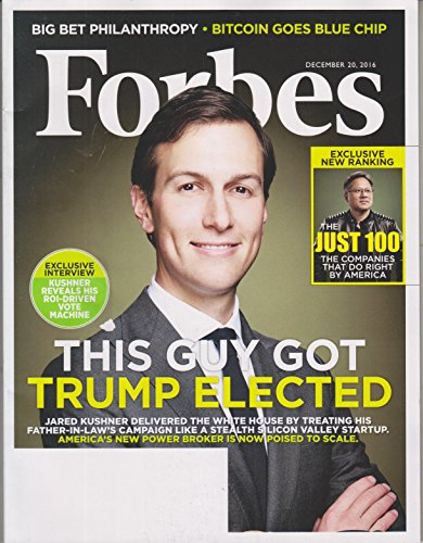Forbes December 20, 2016 Jared Kushner This Guy Got Trump Elected