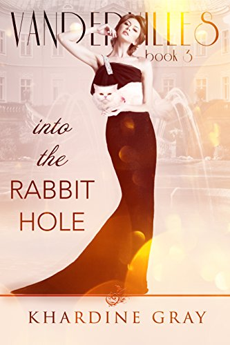 Into The Rabbit Hole (Vandervilles Book 3)