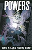 Image of Powers Volume 1: Who Killed Retro Girl? (New Printing)