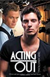 Acting Out, Tibby Armstrong, 1611189675
