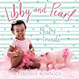 Libby and Pearl: The Best of Friends