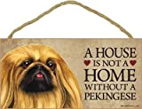 (SJT63951) A house is not a home without a Pekingese wood sign plaque 5