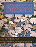 Robert Frost Seasons, Robert Frost, Edward Connery Lathem, 0805024336