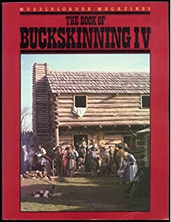 Muzzleloader magazines the book of buckskinning william h muzzleloader magazines the book of buckskinning iv fandeluxe Choice Image