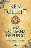 Kindle Store : Una columna de fuego (Saga Los pilares de la Tierra 3) (Spanish Edition)
