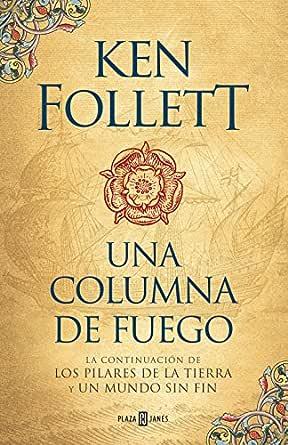 Una columna de fuego (Saga Los pilares de la Tierra 3) eBook ...