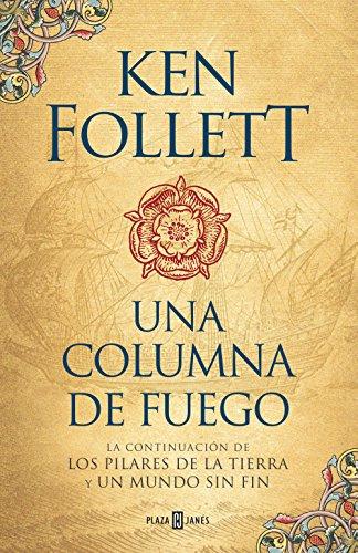 Amazon una columna de fuego saga los pilares de la tierra 3 una columna de fuego saga los pilares de la tierra 3 spanish edition fandeluxe Gallery