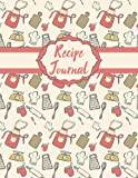 Recipe Journal: Blank Recipe Book to Record Family Recipes, Cookery Notebook, Meal Organizer, Template - Gifts for Food Lovers, Chefs, Cooks, Cooking: Volume 2 (Recipe Journals)