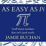 As Easy as Pi | Jamie Buchan