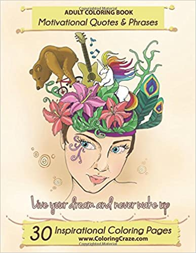 adult-coloring-book-30-inspirational-coloring-pages-motivational-quotes-and-phrases-stress-relieving-relaxing-coloring-book-for-adults-with-sayings-inspiring-coloring-books-for-adults