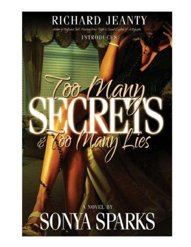Too Many Secrets & Too Many Lies