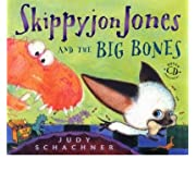 Skippyjon Jones and the Big Bones [With CD][ SKIPPYJON JONES AND THE BIG BONES [WITH CD] ] By Schachner, Judith Byron ( Author )Oct-18-2007 Hardcover