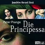 Die Principessa | Peter Prange
