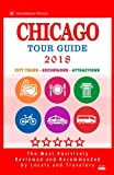 Chicago Tour Guide 2018: The Most Recommended Tours and Attractions in Chicago, Illinois - City Tour Guide 2018