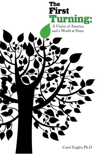 Download The First Turning: A Vision of America and the World at Peace pdf epub