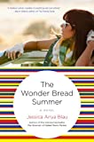 Front cover for the book The Wonder Bread Summer by Jessica Anya Blau