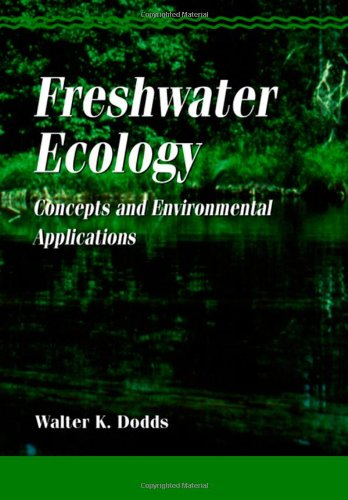 Freshwater Ecology: Concepts and Environmental Applications (Aquatic Ecology)