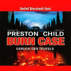 Burn Case - Geruch des Teufels Hörbuch