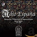 Adio Espana: Romances Sonatas & Improvisations