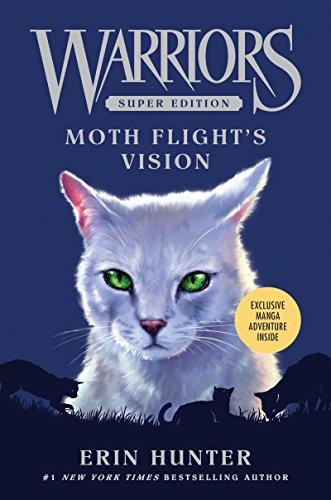 (Warriors Super Edition: Moth Flight's Vision)
