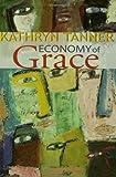 Economy of Grace, Kathryn Tanner, 0800637747