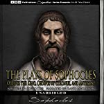 The Plays of Sophocles: Oedipus the King, Oedipus at Colonus, and Antigone |  Sophocles